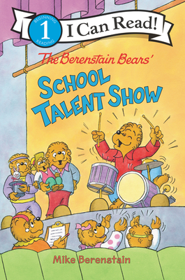 Image for The Berenstain Bears' School Talent Show (I Can Read Level 1)