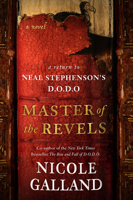 Image for MASTER OF THE REVELS: A RETURN TO NEAL STEPHENSON'S D.O.D.O.