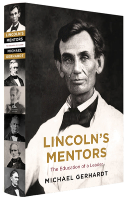Image for LINCOLN'S MENTORS: THE EDUCATION OF A LEADER