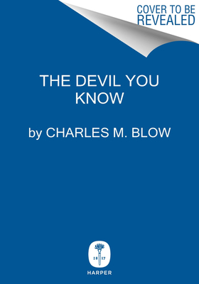 Image for DEVIL YOU KNOW: A BLACK POWER MANIFESTO