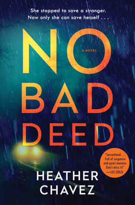 Image for NO BAD DEED: A NOVEL