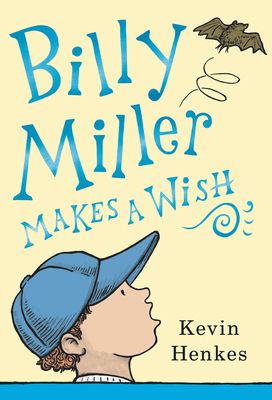 Image for BILLY MILLER MAKES A WISH