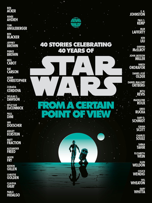 Image for FROM A CERTAIN POINT OF VIEW (STAR WARS)
