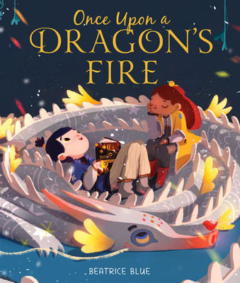 Image for ONCE UPON A DRAGON'S FIRE