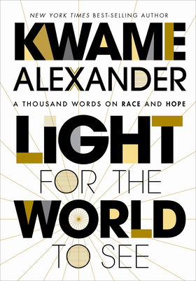 Image for Light for the World to See: A Thousand Words on Race and Hope