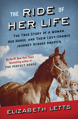 Image for RIDE OF HER LIFE: THE TRUE STORY OF A WOMAN, HER HORSE, AND THEIR LAST-CHANCE JOURNEY ACROSS AMERICA
