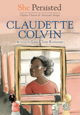 Image for SHE PERSISTED: CLAUDETTE COLVIN