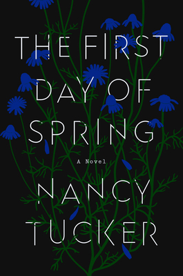 The First Day of Spring: A Novel