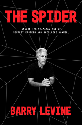 Image for SPIDER: INSIDE THE CRIMINAL WEB OF JEFFREY EPSTEIN AND GHISLAINE MAXWELL