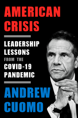 Image for American Crisis: Leadership Lessons from the COVID-19 Pandemic