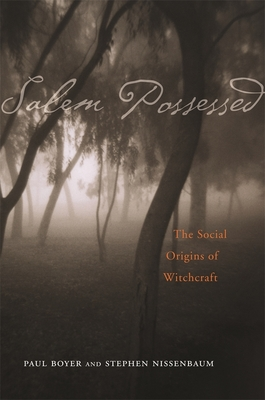Image for Salem Possessed: The Social Origins of Witchcraft
