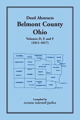 Image for Deed Abstracts Belmont County, Ohio, Volume D, E, and F (1811-1817)