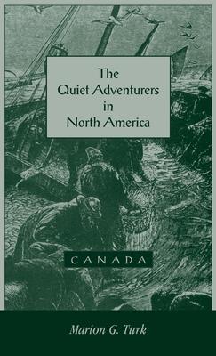 Image for The Quiet Adventurers in North America (Canada)
