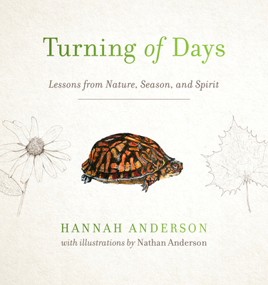 Image for Turning of Days: Lessons from Nature, Season, and Spirit