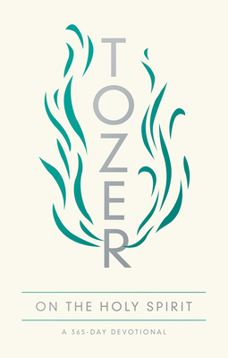 Image for Tozer on the Holy Spirit: A 365-Day Devotional