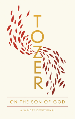 Image for Tozer on the Son of God: A 365-Day Devotional
