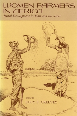 Image for Women Farmers in Africa: Rural Development in Mali and the Sahel (Contemporary Issues in the Middle East)