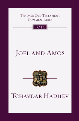 Image for Joel and Amos: An Introduction and Commentary (Tyndale Old Testament Commentaries)