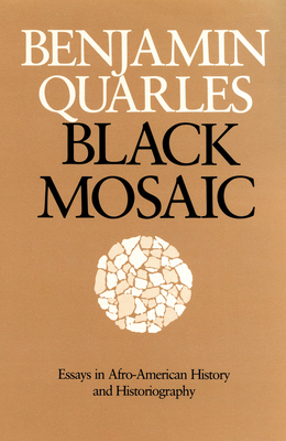 Image for Black Mosaic: Essays in Afro-American History and Historiography