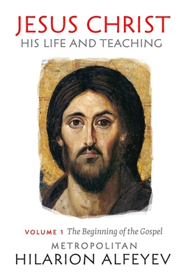 Image for Jesus Christ: His Life and Teaching, Vol. 1
