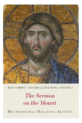 Image for Jesus Christ: His Life and Teaching, Vol.2 - The Sermon on the Mount