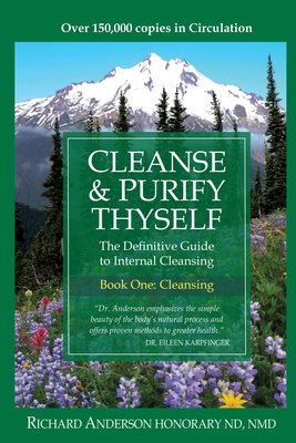 Image for Cleanse & Purify Thyself. Book One: The Cleanse