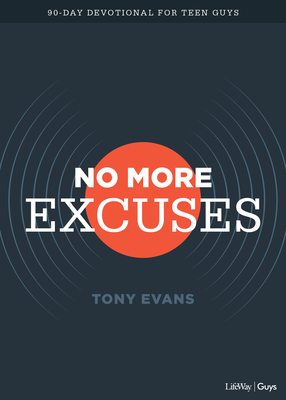 Image for No More Excuses - Teen Devotional: A 90-Day Devotional for Teen Guys