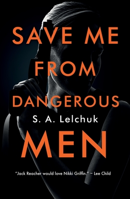 Image for SAVE ME FROM DANGEROUS MEN (NIKKI GRIFFIN, NO 1)
