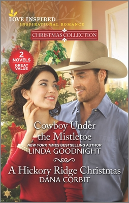 Image for Cowboy Under the Mistletoe & A Hickory Ridge Christmas (Love Inspired; Inspirational Romance)