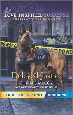 Image for Delayed Justice (True Blue K-9 Unit: Brooklyn)