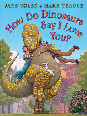 Image for HOW DO DINOSAURS SAY I LOVE YOU?
