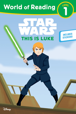 Image for STAR WARS: THIS IS LUKE (WORLD OF READING, LEVEL 1)