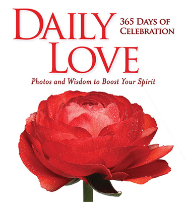 Image for Daily Love: 365 Days of Celebration