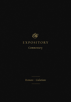 Image for ESV Expository Commentary: RomansGalatians (Volume 10)