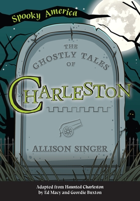 Image for GHOSTLY TALES OF CHARLESTON (SPOOKY AMERICA)