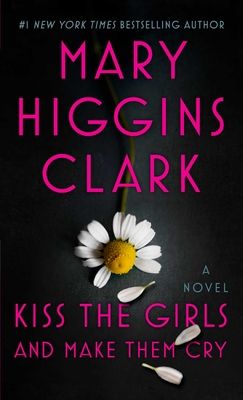 Image for Kiss the Girls and Make Them Cry: A Novel