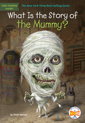 WHAT IS THE STORY OF THE MUMMY