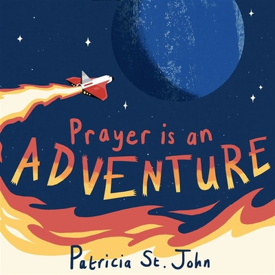 Image for Prayer Is An Adventure