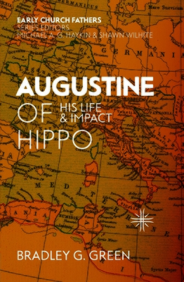 Image for Augustine of Hippo: His Life and Impact (The Early Church Fathers)