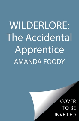 Image for ACCIDENTAL APPRENTICE (WILDERLORE, NO 1)