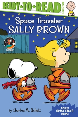 Image for SPACE TRAVELER SALLY BROWN (PEANUTS) (READY-TO-READ, LEVEL 2)