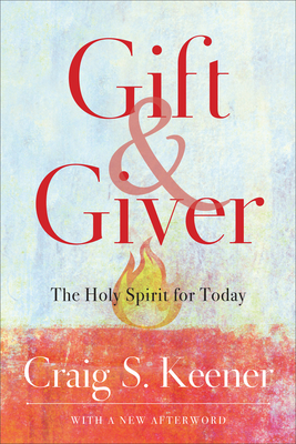 Image for Gift and Giver: The Holy Spirit for Today
