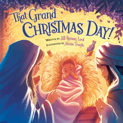 Image for THAT GRAND CHRISTMAS DAY!