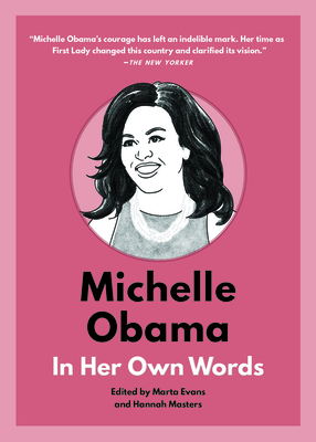 Image for MICHELLE OBAMA: IN HER OWN WORDS