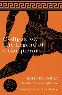 Image for Oedipus; or, The Legend of a Conqueror (Studies in Violence, Mimesis & Culture)