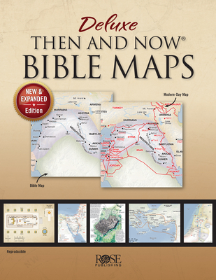 Image for Deluxe Then and Now Bible Maps (New and Expanded Edition in Paperback)