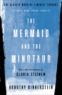 Image for The Mermaid and the Minotaur: The Classic Work of Feminist Thought