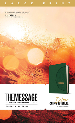 Image for The Message Deluxe Gift Bible, Large Print (Leather-Look, Green): The Bible in Contemporary Language