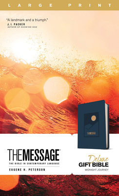 Image for The Message Deluxe Gift Bible, Large Print (Leather-Look, Navy): The Bible in Contemporary Language