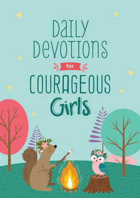 Image for Daily Devotions for Courageous Girls